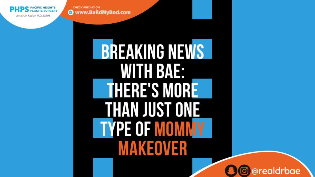 Mommy Makeover